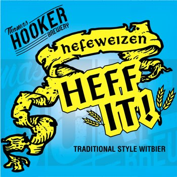 Heff It Hefeweizen Label