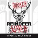 Reindeer Slayer Imperial Milk Stout